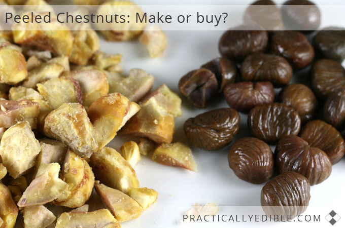 Peeled Chestnuts: Make or buy?